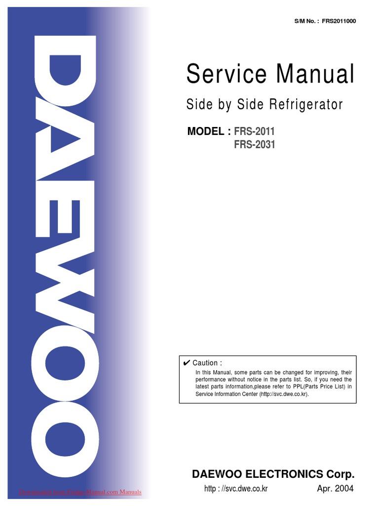 daewoo frs 2031 fridge freezer operating instructions user guide rh pt scribd com daewoo refrigerator repair manual daewoo fridge manual pdf