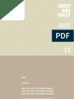 Barbara Hannigan & Ludwig Orchestra - Crazy Girl Crazy (2017)