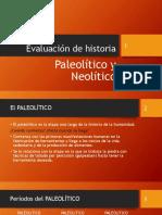Evaluación de Historia Paleolitico y Neolítico