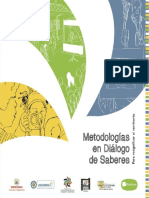 Metodologias en Dialogo de Saberes Para