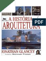 A História da Arquitetura - Jonathan Glancey.pdf
