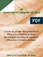 20 - Olhai P'ra O Cordeiro de Deus.ppsx