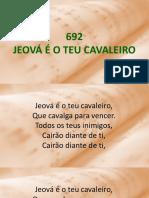 692 - Jeová é o Teu Cavaleiro.ppsx