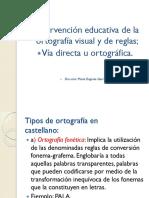 Ortografía Visual y de Reglas.