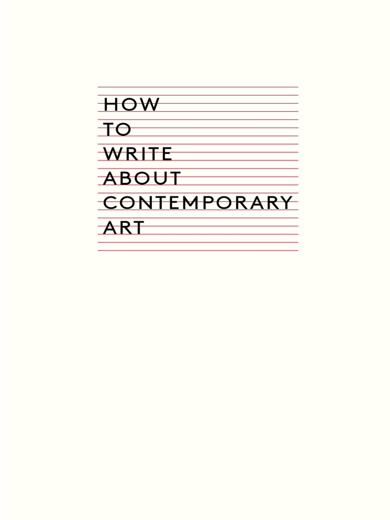 250113126 gilda williams how to write about contemporary artpdf 250113126 gilda williams how to write about contemporary artpdf essays museum fandeluxe Images
