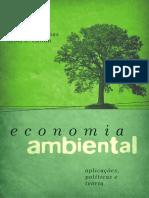 Economia Ambiental - Aplicações, Políticas e Teoria
