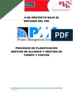 2. Procesos de Planificación. Parte 1 Gestión de Alcance y Gestion de Tiempo y Costos