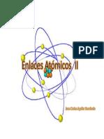 Enlaces Atómicos II