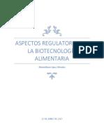 Aspectos Regulatorios de La Biotecnología Alimentaria
