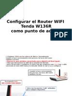 Manual de Configuracion de Tenda W316R Como Punto de Accceso