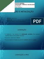 Laminação e Metalização