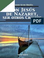 Con Jesus de Nazaret, Ser Otros Cristos