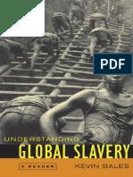 Kevin Bales-Understanding Global Slavery_ a Reader (2005)