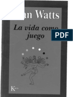 Watts, Alan - La Vida Como Juego (Escaneado Por Jcgp, Sabiduria Perenne)