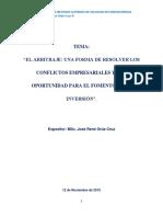 El Arbitraje Una Forma de Resolver Los Conflictos Empresariales (Dr. René Orué)