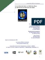 Propuesta Para La Relación Entre La Medicina Maya y Medicina Oficial en Los Distritos de Salud