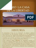 Museo La Casa de La Libertad y Biblioteca Nacional de Bolivia