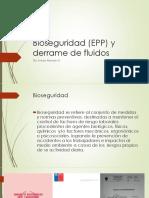 Bioseguridad (EPP) y Derrame de Fluidos