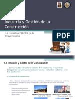 UNIDAD Nº1 - 1.1 Industria y Sector de La Construccion