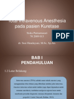 Total Intravenous Anesthesia Pada Pasien Kuretase