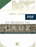 Os Brados Da Cruz - Erwin Lutzer