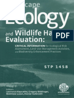 Lawrence Kapustka, Hector Galbraith, Matthew Luxon, And Gregory Biddinger, Editors Landscape Ecology and Wildlife Habitat Evaluation Critical Information for Ecological Risk Assessment, Land-Use Management Activities, A