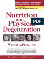 Nutrition and Physical Degeneration by Weston a. Price (Expanded Edition)