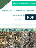 01introduccioninformaciongeograficacsig1213-130715060252-phpapp02