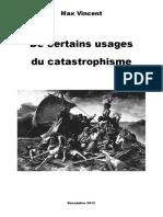 De Certains Usages Du Catastrophisme - Max Vincent (2012)