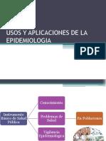 Usos y Aplicaciones de La Epidemiologia Clase 18 Febrero 2017