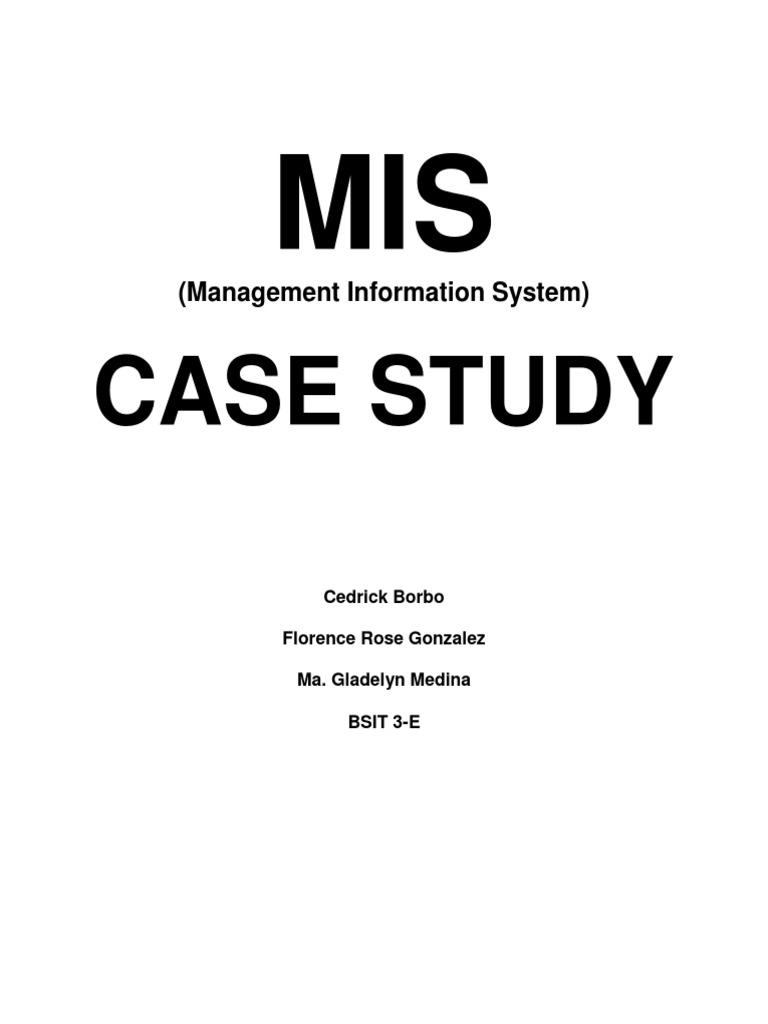 Case Study: (Management Information System)