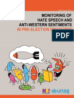 Monitoring of Hate Speech and Anti-Western Sentimentsin Pre-Election Discourse