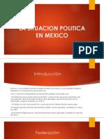 La Situacion Politica en Mexico