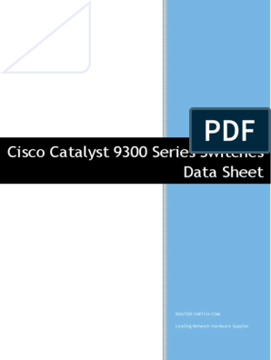 Cisco Catalyst 9300 Series Switches Data Sheet | Network