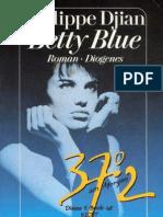 Djian, Philippe - Betty Blue - 37,2 Grad Am Morgen