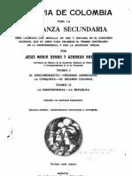 Henao y Arrubla. Historia de Colombia para la enseñanza secundaria.
