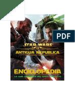 La Antigua República Enciclopedia La Guía Definitiva Del Épico Conflicto