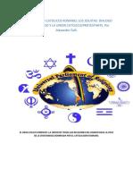El Ecumenismo Catolicos Romano, Los Jesuitas Dialogo Intelrreligioso y La Union Catolicoprotestante. Por Alexander Gell.