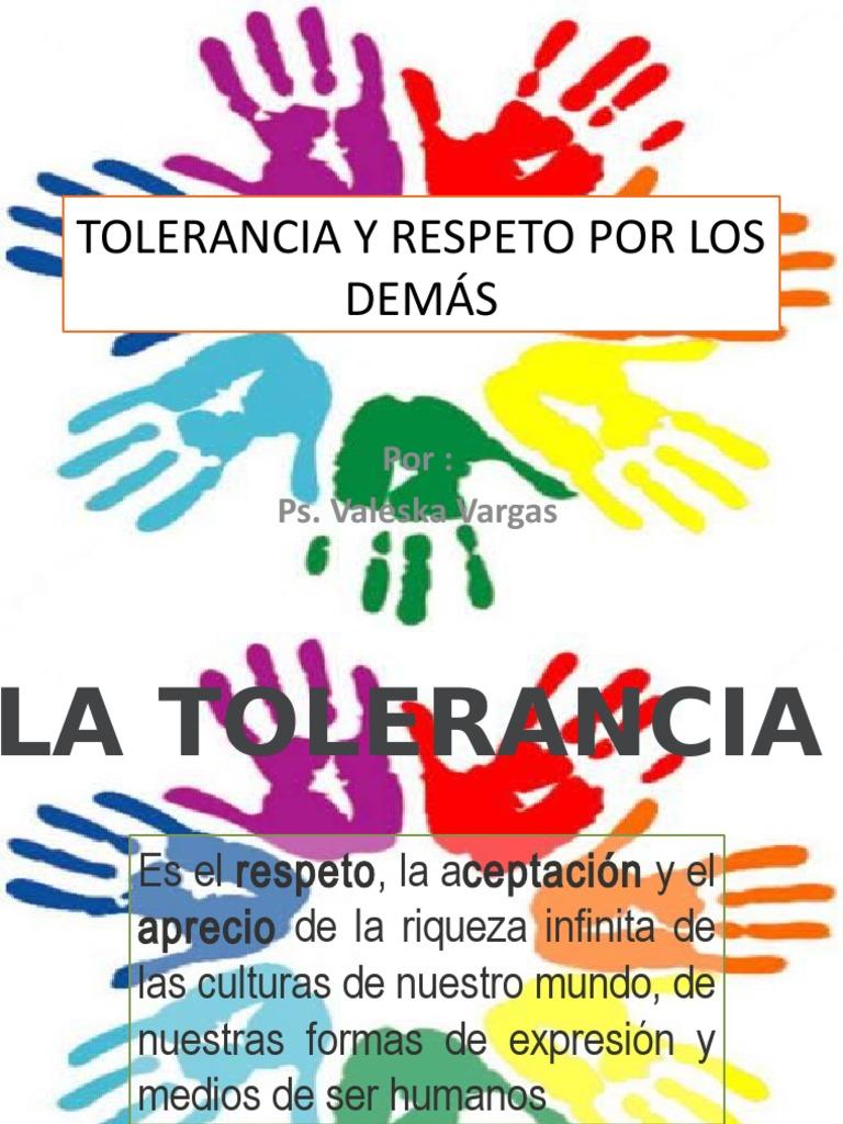 TOLERANCIA Y RESPETO POR LOS DEMÁS.pptx