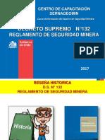 Presentacion d.s.n 132 Reg. Seguridad Minera - 2017