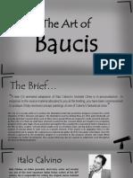 The 'Art Of' Baucis