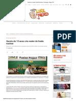 Garoto Cria Reator de Fusão Nuclear _ Tecnologia - Blogs POP