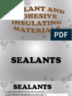 SEALANT-AND-ADHESIVE-INSULATING-MATERIALS.pptx