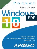Windows 10. Guida Tascabile Al Sistema Operativo Microsoft Versione 10 (2015)