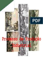 1 - Introdução - Processo de Produção Industrial