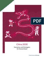 Studie DA China 2030 Szenarien Und Strategien Fuer Deutschland