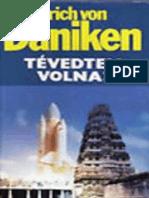 Tevedtem Volna - Daniken, Erich Von