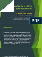 Marcel Arvea. Disfuncionalidad Ejecutiva Del Autismo