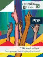 Políticas Educativas Revista Educacion y Ciudad Nº 27