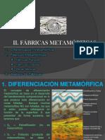 2. FÁBRICAS METAMÓRFICAS